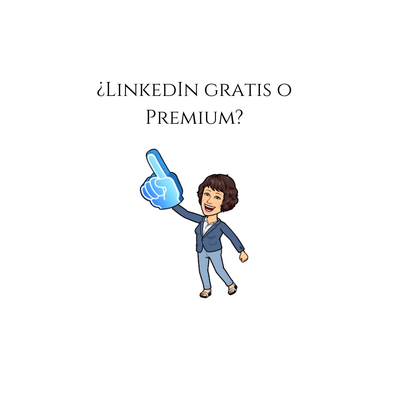Linkedin gratis o premium